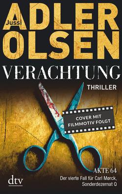 Verachtung von Adler-Olsen,  Jussi, Thiess,  Hannes