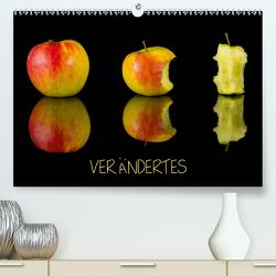 Verändertes (Premium, hochwertiger DIN A2 Wandkalender 2021, Kunstdruck in Hochglanz) von Goerz,  Beate