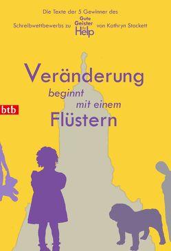 Veränderung beginnt mit einem Flüstern von Bensch,  Marc, Bünnig,  Jenny, Büttner,  Lolita, Jacob,  Anne-Catrin, Zeibig,  Ewa