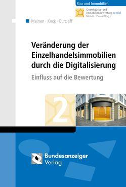 Veränderung der Einzelhandelsimmobilien durch die Digitalisierung von Burzlaff,  Stefan, Kock,  Katrin, Meinen,  Heiko, Pauen,  Werner