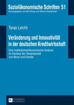 Veränderung und Innovativität in der deutschen Kreditwirtschaft von Leicht,  Tanja