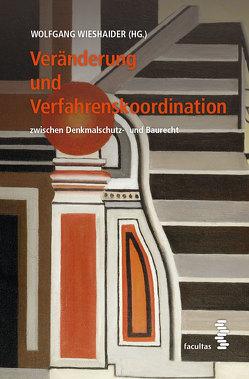 Veränderung und Verfahrenskoordination von Wieshaider,  Wolfgang