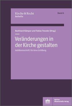 Veränderungen in der Kirche gestalten von Kämper,  Burkhard, Treseler,  Tobias