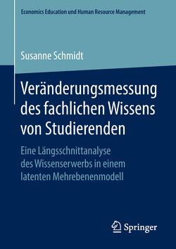 Veränderungsmessung des fachlichen Wissens von Studierenden von Schmidt,  Susanne