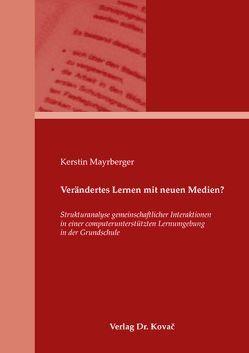 Verändertes Lernen mit neuen Medien? von Mayrberger,  Kerstin