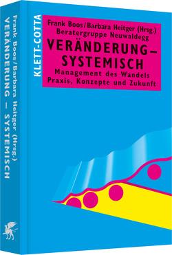 Veränderung – systemisch von Boos,  Frank, Heitger,  Barbara