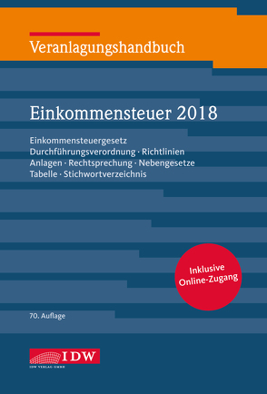 Veranlagungshandb. Einkommensteuer 2018, 70.A. von Boveleth,  Karl-Heinz, Brandenberg,  Hermann, Schmitz,  Christoph