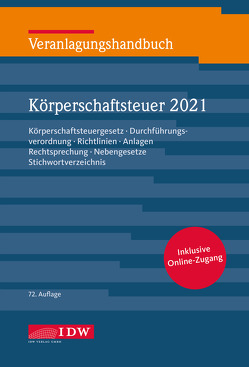 Veranlagungshandb. Körperschaftsteuer 2021, 72. A. von Kontny,  Thorsten, Lennartz,  Manfred