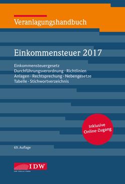 Veranlagungshandbuch Einkommensteuer 2017 von Boveleth,  Karl-Heinz, Brandenberg,  Hermann, Institut der Wirtschaftsprüfer, Schmitz,  Christoph