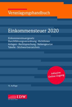 Veranlagungshandbuch Einkommensteuer 2020, 72.A. von Boveleth,  Karl-Heinz, Brandenberg,  Hermann, Schmitz,  Christoph