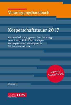 Veranlagungshandbuch Körperschaftsteuer 2017 von Institut der Wirtschaftsprüfer, Kontny,  Thorsten, Lennartz,  Manfred