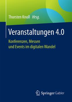 Veranstaltungen 4.0 von Knoll,  Thorsten