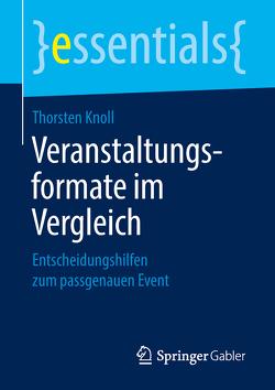 Veranstaltungsformate im Vergleich von Knoll,  Thorsten
