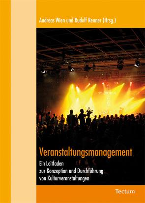 Veranstaltungsmanagement von Renner,  Rudolf, Wien,  Andreas