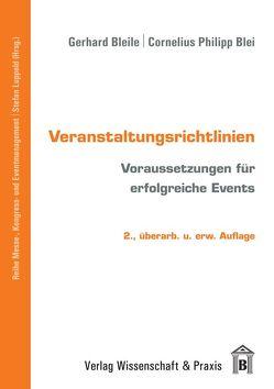 Veranstaltungsrichtlinien von Blei,  Cornelius Philipp, Bleile,  Gerhard, Luppold,  Stefan
