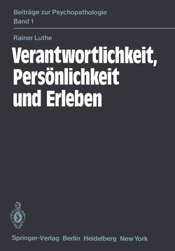 Verantwortlichkeit, Persönlichkeit und Erleben von Luthe,  R., Witter,  H.