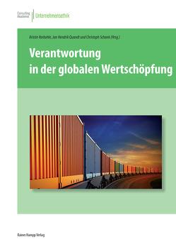 Verantwortung in der globalen Wertschöpfung von Quandt,  Jan Hendrik, Schank,  Christoph, Vorbohle,  Kristin