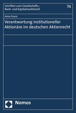 Verantwortung institutioneller Aktionäre im deutschen Aktienrecht von Faure,  Anna