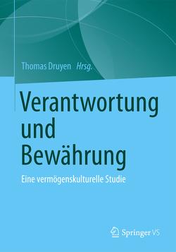 Verantwortung und Bewährung von Druyen,  Thomas