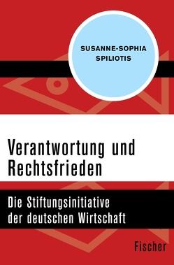 Verantwortung und Rechtsfrieden von Spiliotis,  Susanne-Sophia
