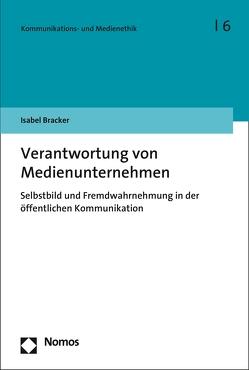 Verantwortung von Medienunternehmen von Bracker,  Isabel