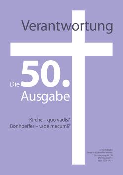 Verantwortung – Zeitschrift des Dietrich-Bonhoeffer-Vereins von Denecke,  Axel, Martin,  Karl