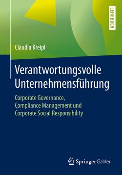 Verantwortungsvolle Unternehmensführung von Kreipl,  Claudia