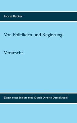 Verarscht von Becker,  Horst