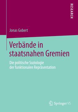Verbände in staatsnahen Gremien von Gobert,  Jonas