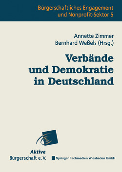 Verbände und Demokratie in Deutschland von Weßels,  Bernhard, Zimmer,  Annette