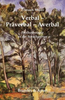 Verbal-Präverbal-Averbal von Moser,  Tilmann