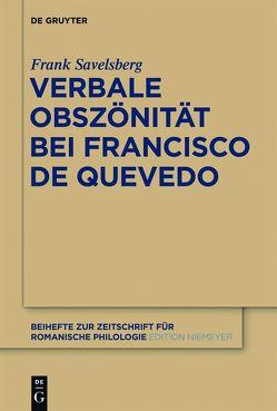 Verbale Obszönität bei Francisco de Quevedo von Savelsberg,  Frank