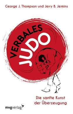 Verbales Judo von Jenkins,  Jerry B., Thompson,  George J.