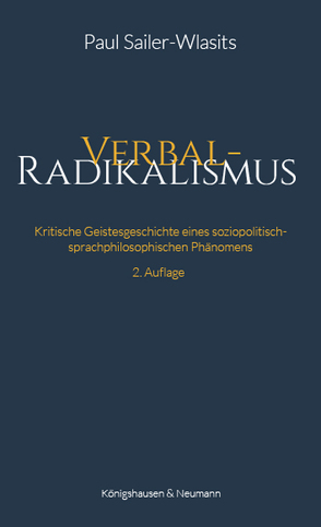 Verbalradikalismus von Sailer-Wlasits,  Paul