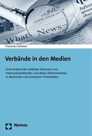 Verbände in den Medien von Oehmer,  Franziska