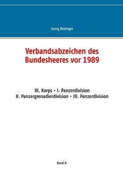 Verbandsabzeichen des Bundesheeres vor 1989 von Reisinger,  Georg