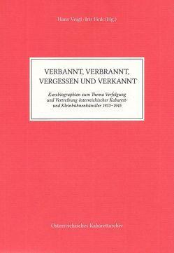 Verbannt, Verbrannt, Vergessen und Verkannt von Fink,  Iris, Veigl,  Hans