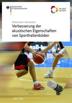 Verbesserung der akustischen Eigenschaften von Sporthallenböden von Koehler,  Mark, Leistner,  Philip