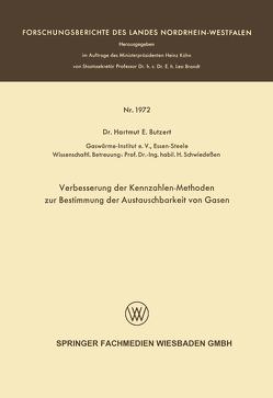 Verbesserung der Kennzahlen-Methoden zur Bestimmung der Austauschbarkeit von Gasen von Butzert,  Hartmut E.