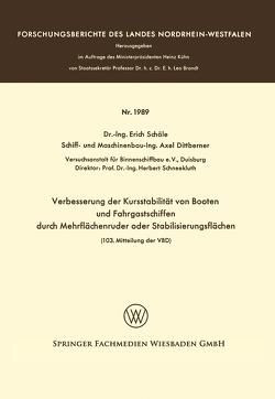 Verbesserung der Kursstabilität von Booten und Fahrgastschiffen durch Mehrflächenruder oder Stabilisierungsflächen von Schäle,  Erich