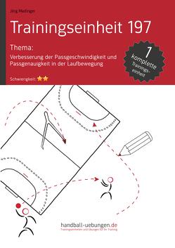 Verbesserung der Passgeschwindigkeit und Passgenauigkeit in der Laufbewegung (TE 197) von Madinger,  Jörg