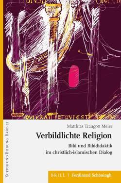 Verbildlichte Religion von Traugott Meier,  Matthias