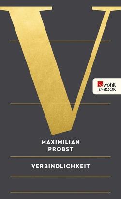 Verbindlichkeit von Probst,  Maximilian
