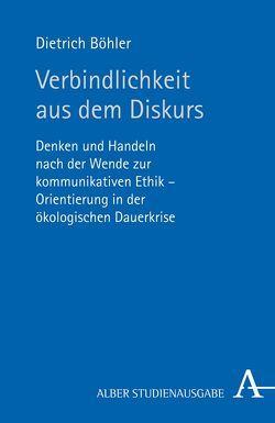 Verbindlichkeit aus dem Diskurs von Böhler,  Dietrich