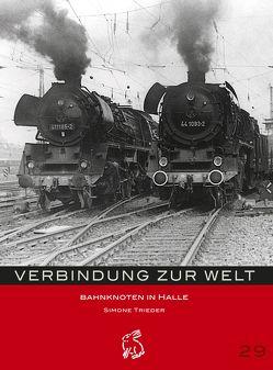 Verbindung zur Welt von Gerlach,  Peter, Götze,  Moritz, Trieder,  Simone