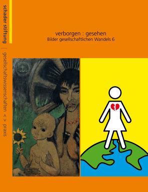 verborgen : gesehen. Bilder gesellschaftlichen Wandels 6 von Pohl,  Klaus D