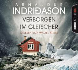 Verborgen im Gletscher von Indriðason,  Arnaldur, Kreye,  Walter, Wolff,  Anika