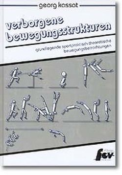 Verborgene Bewegungsstrukturen von Husen,  Michael van, Kassat,  Georg
