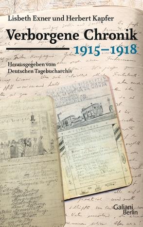 Verborgene Chronik 1915-1918 von Exner,  Lisbeth, Kapfer,  Herbert