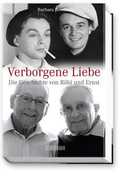 Verborgene Liebe von Bosshard,  Barbara, Wowereit,  Klaus